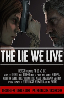 [SFM] The Lie We Live
