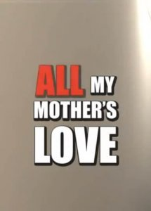 All My Mothers Love 4 (Agent Red Girl)