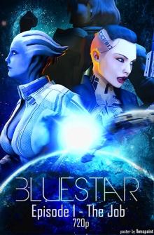 [SFM] Blue Star Episode 1-2
