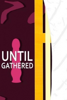 [SFM] Until Gathered