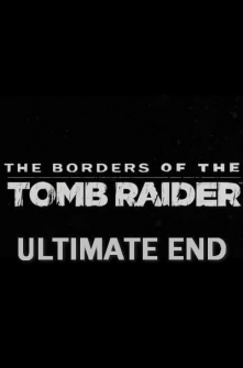 [SFM] The Borders of the Tomb Raider Ultimate End BETA